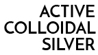 Active Colloidal Silver